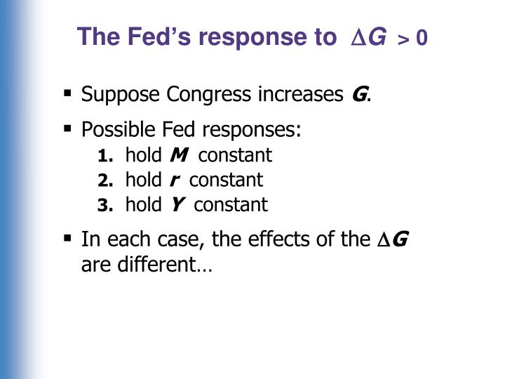 The Fed's response to