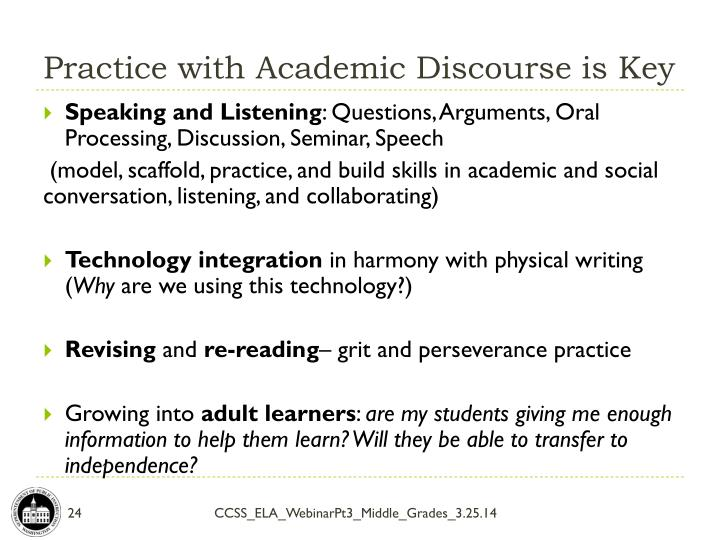 Practice with Academic Discourse is Key