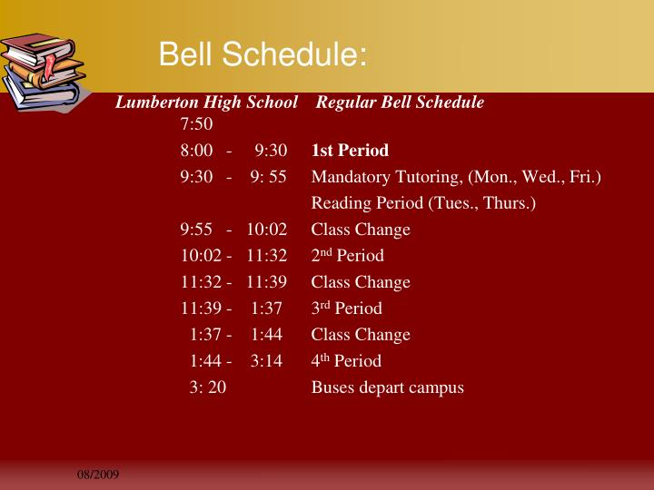 Bell Schedule: