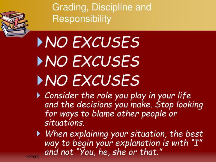 Grading, Discipline and Responsibility