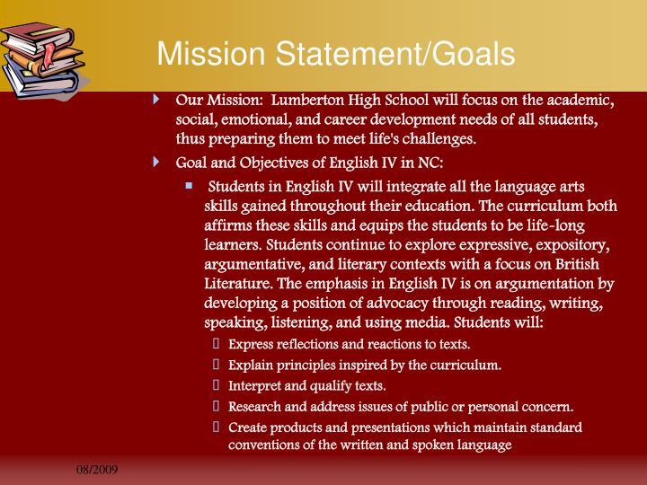 Mission Statement/Goals