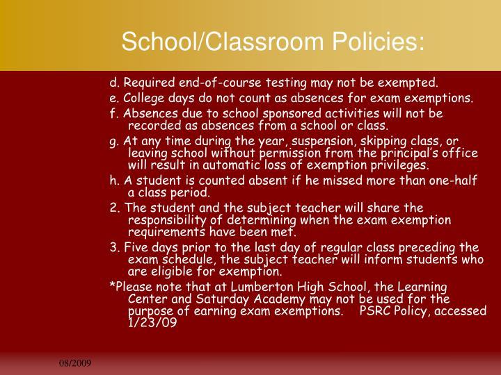 School/Classroom Policies: