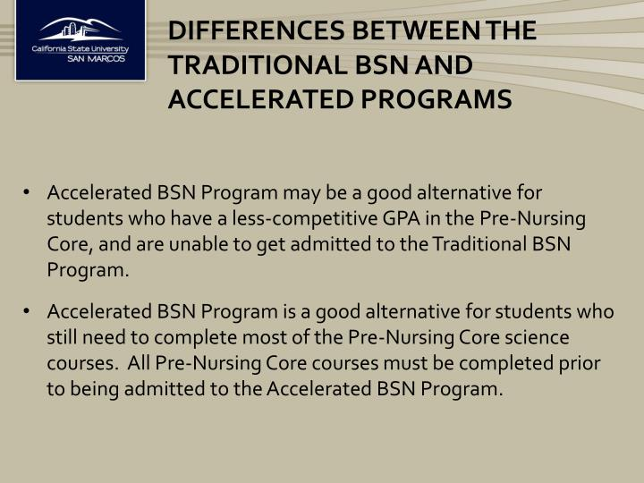 Differences between the Traditional BSN and Accelerated Programs