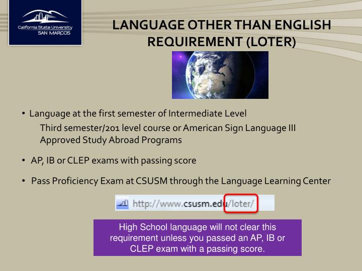 Language other than English Requirement (LOTER)