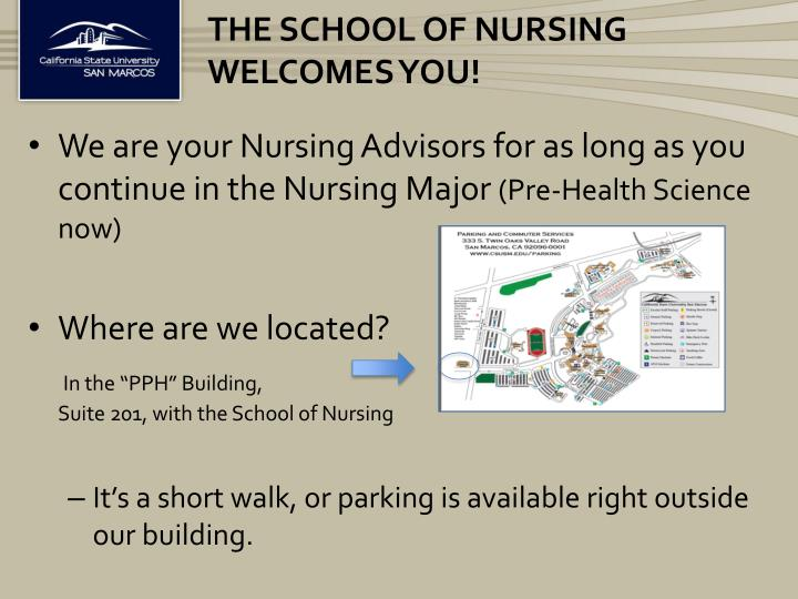 The school of nursing welcomes you