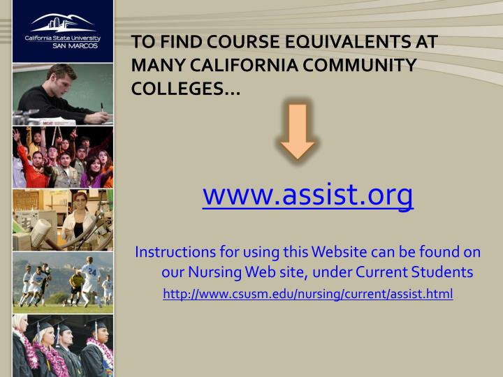 TO FIND COURSE EQUIVALENTS AT MANY CALIFORNIA COMMUNITY COLLEGES…