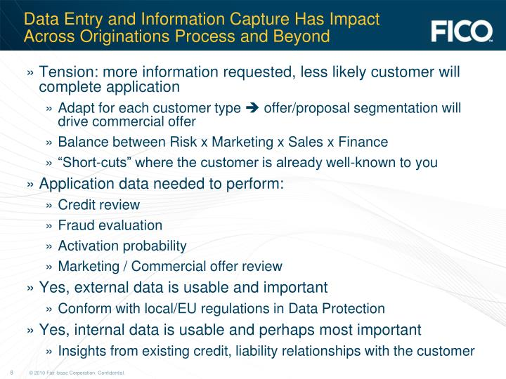 Data Entry and Information Capture Has Impact Across Originations Process and Beyond