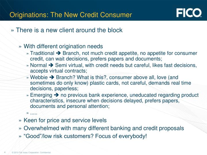 Originations: The New Credit Consumer