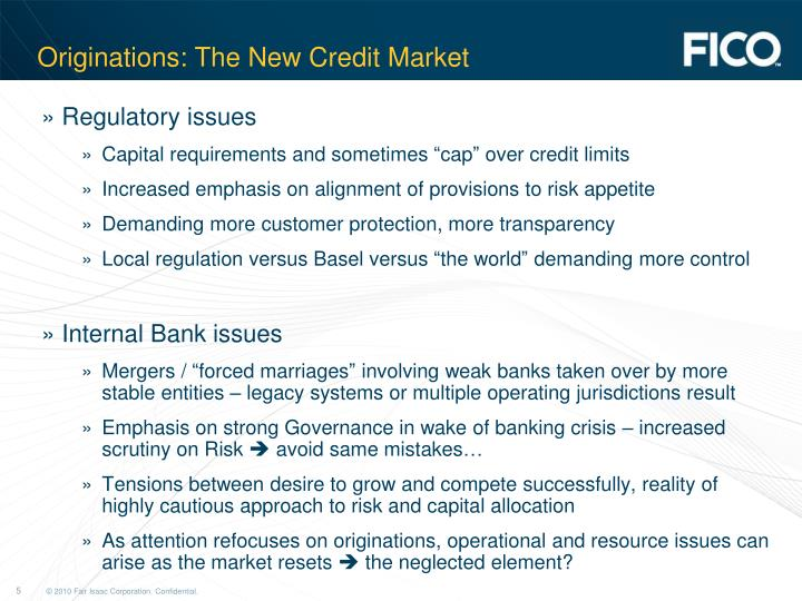 Originations: The New Credit Market