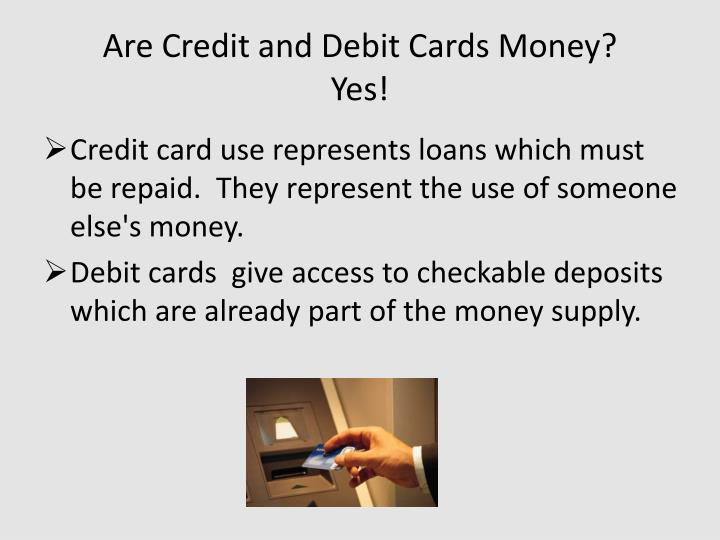 Are Credit and Debit Cards Money?