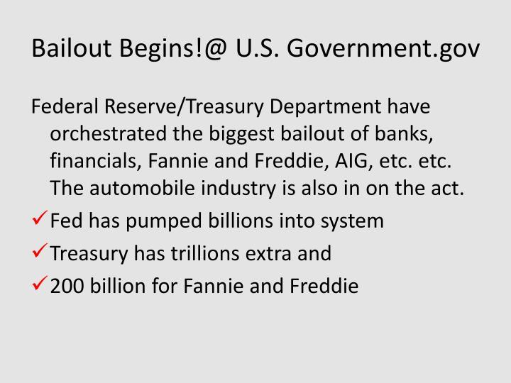 Bailout Begins!@ U.S. Government.gov