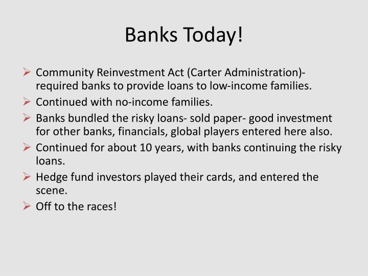 Banks Today!