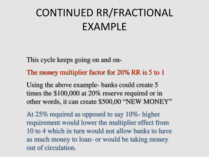 CONTINUED RR/FRACTIONAL EXAMPLE