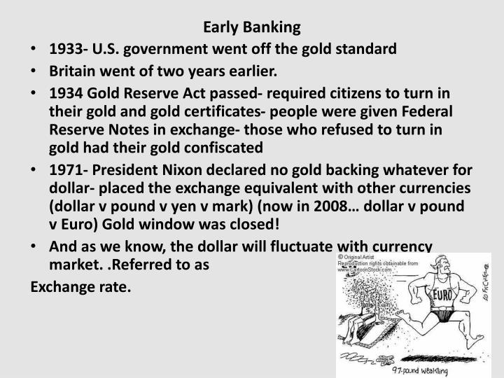 Early Banking
