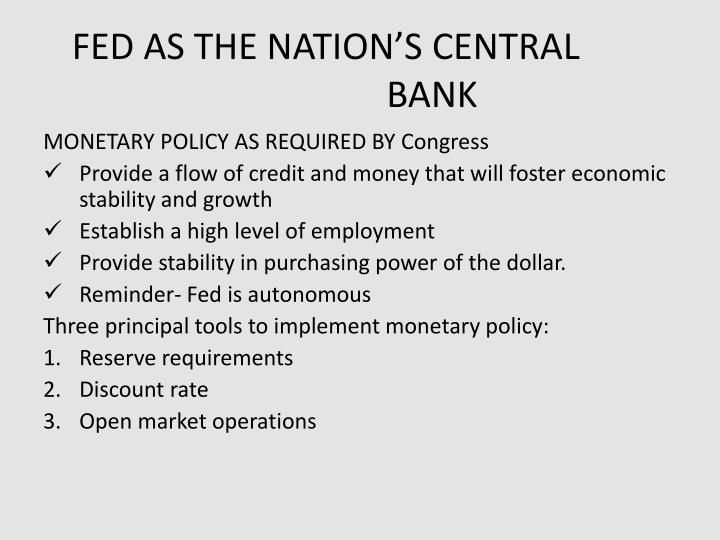 FED AS THE NATION'S CENTRAL BANK