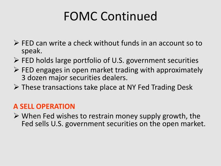 FOMC Continued
