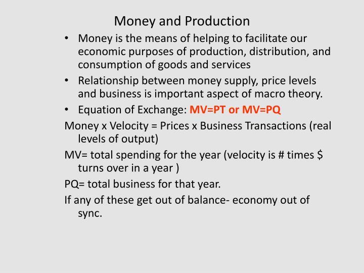Money and Production