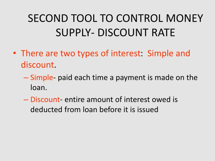 SECOND TOOL TO CONTROL MONEY SUPPLY- DISCOUNT RATE
