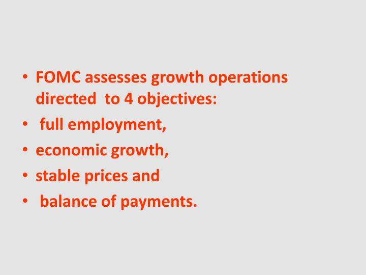 FOMC assesses growth operations directed  to 4
