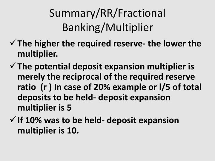 Summary/RR/Fractional Banking/Multiplier
