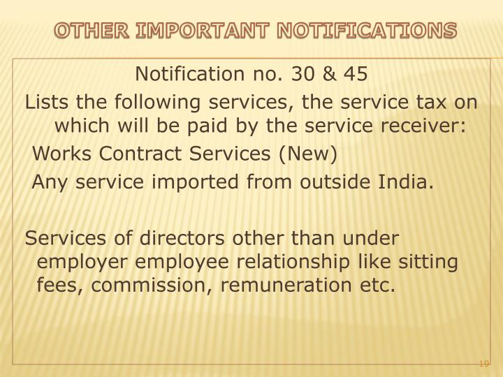 Notification no. 30 & 45