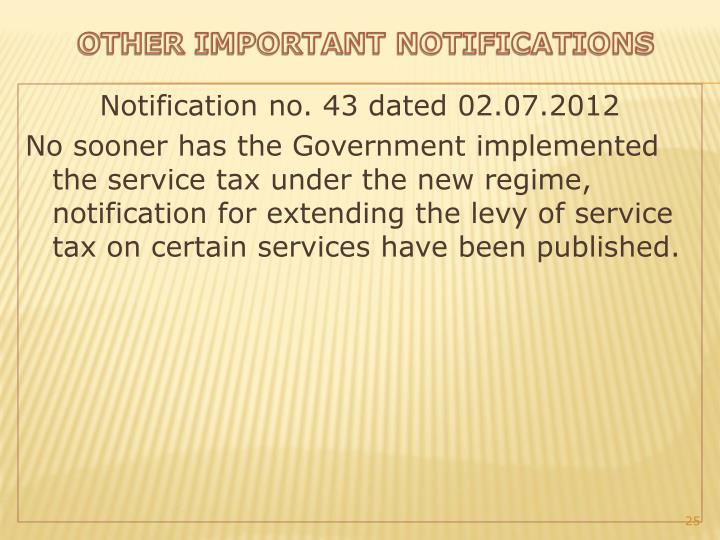 Notification no. 43 dated 02.07.2012