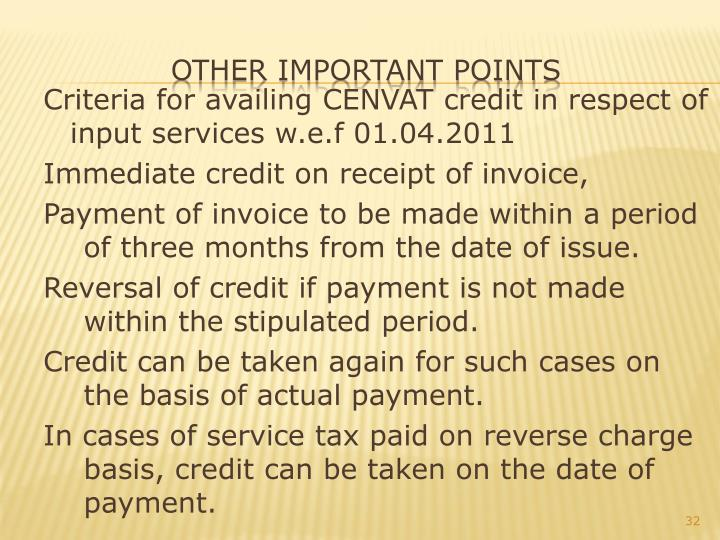 Criteria for availing CENVAT credit in respect of input services