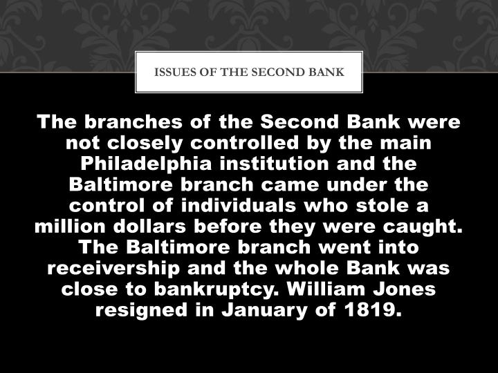 Issues of the second bank