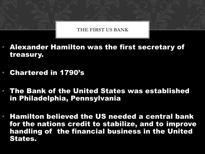 The first us bank