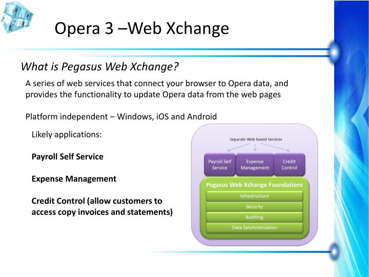 Opera 3 –Web