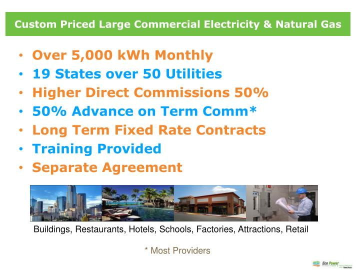 Custom Priced Large Commercial Electricity & Natural Gas
