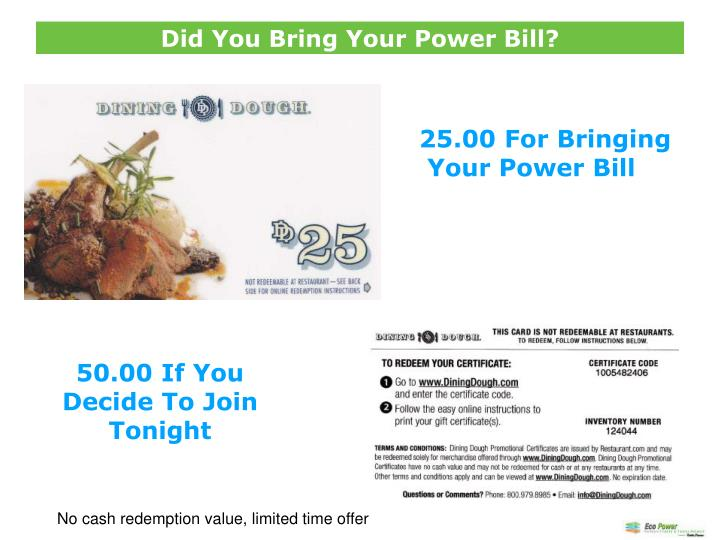 Did You Bring Your Power Bill?
