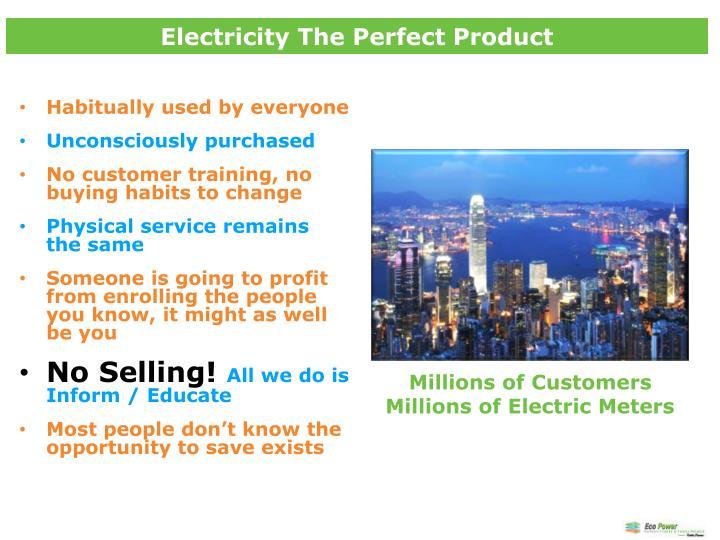 Electricity The Perfect Product