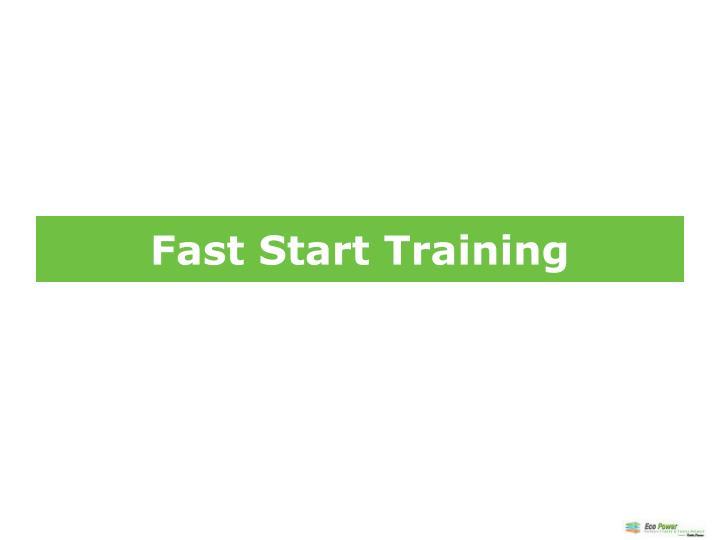 Fast Start Training