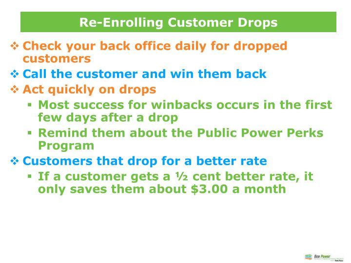 Re-Enrolling Customer Drops