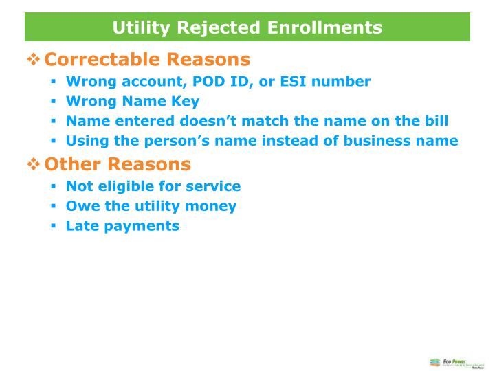 Utility Rejected Enrollments