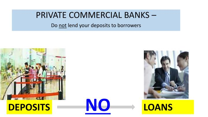 PRIVATE COMMERCIAL BANKS –