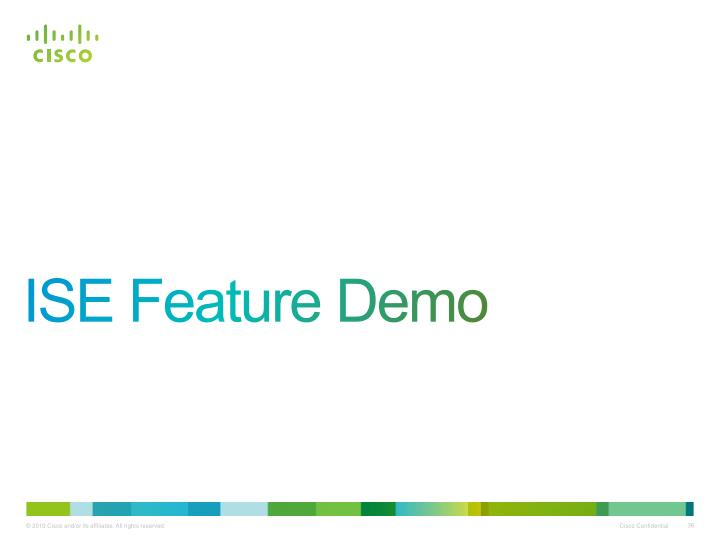 ISE Feature Demo