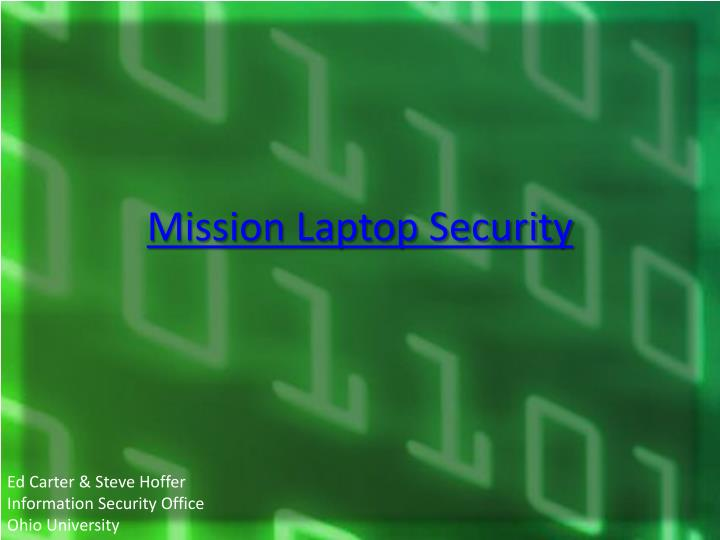 Mission Laptop Security