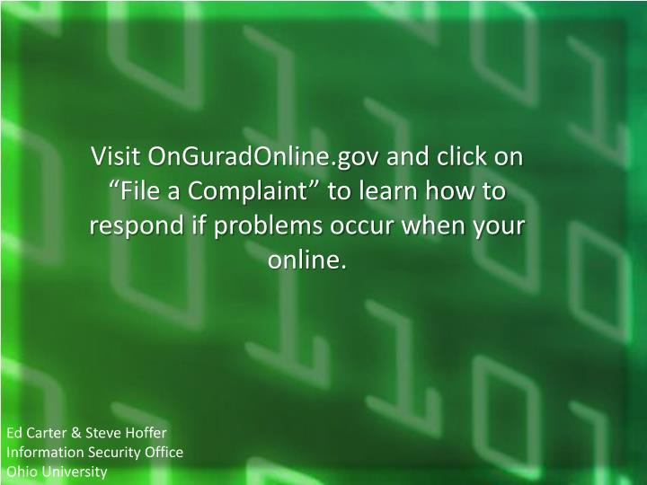 Visit OnGuradOnline.gov