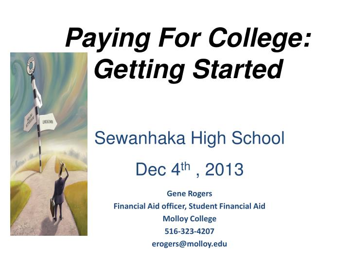 Paying for college getting started