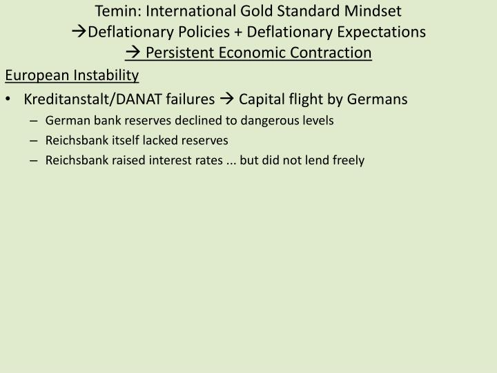 Temin: International Gold Standard Mindset