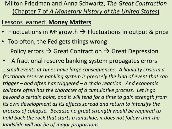 Milton Friedman and Anna Schwartz,