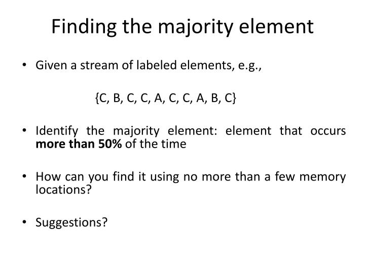 Finding the majority element