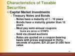characteristics of taxable securities12