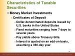 characteristics of taxable securities7
