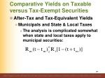 comparative yields on taxable versus tax exempt securities9