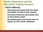 dealer operations and the securities trading account1