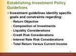 establishing investment policy guidelines2