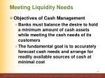 meeting liquidity needs7